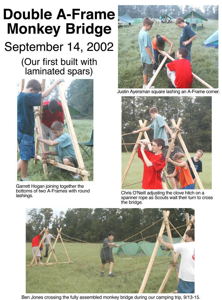 Double A-frame monkey bridge (Our first Built with Laminated Spars) Square Lashing an A-frame corner, joining together the bottoms of two A-frames with round lashings, adjusting the clove hitch on a spanner rope as Scouts wait their turn to cross the bridge, crossing the fully assembled monkey bridge on a camping trip.